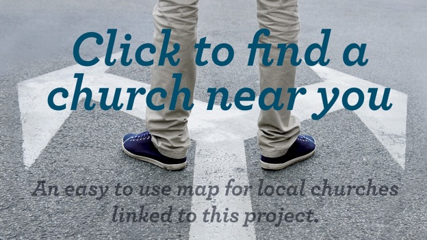 Click to find a church near you - an easy to use map for local churches linked to this project